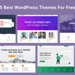 5 Best WordPress Themes For Free